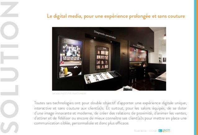 SOLUTIO Etude de cas - L'Oréal Le digital media, pour une expérience prolongée et sans couture Solution mySELFIE chez Duma...