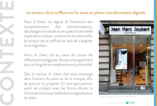 CONTEXTE Le secteur de la coiffure est lui aussi en pleine transformation digitale Face à l'essor du digital et l'évolutio...