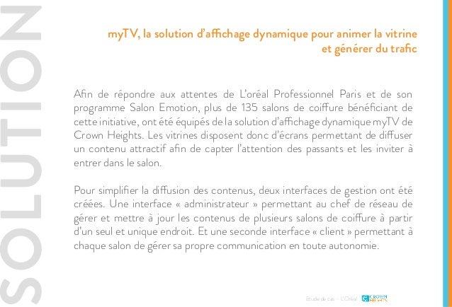 SOLUTION Etude de cas - L'Oréal Afin de répondre aux attentes de L'oréal Professionnel Paris et de son programme Salon Emo...