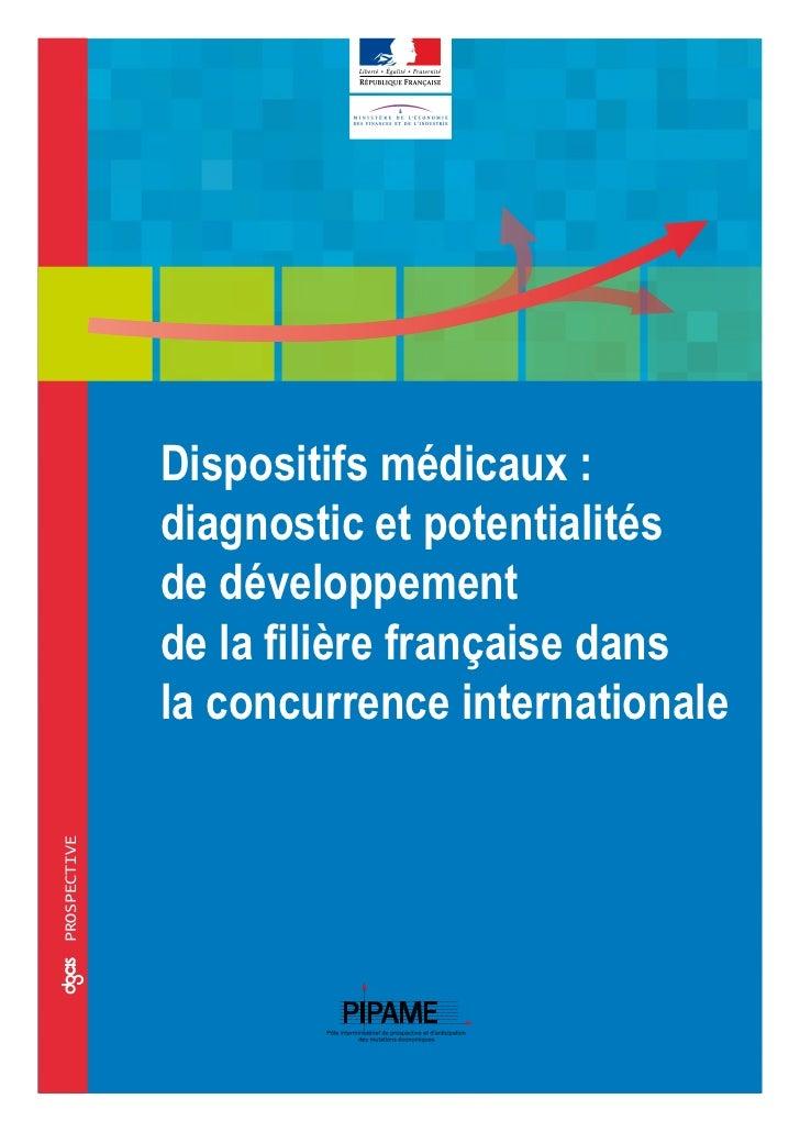 Dispositifs médicaux :              diagnostic et potentialités              de développement              de la filière f...