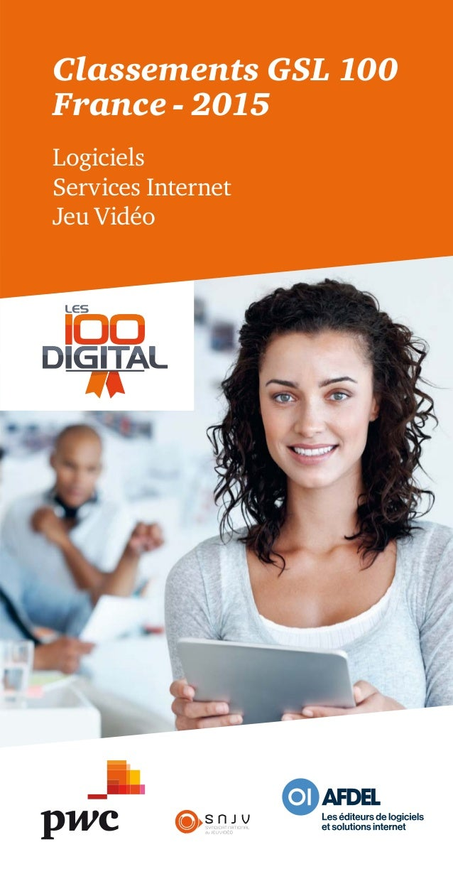 S N J VS N J V Classements GSL 100 France - 2015 Logiciels Services Internet Jeu Vidéo