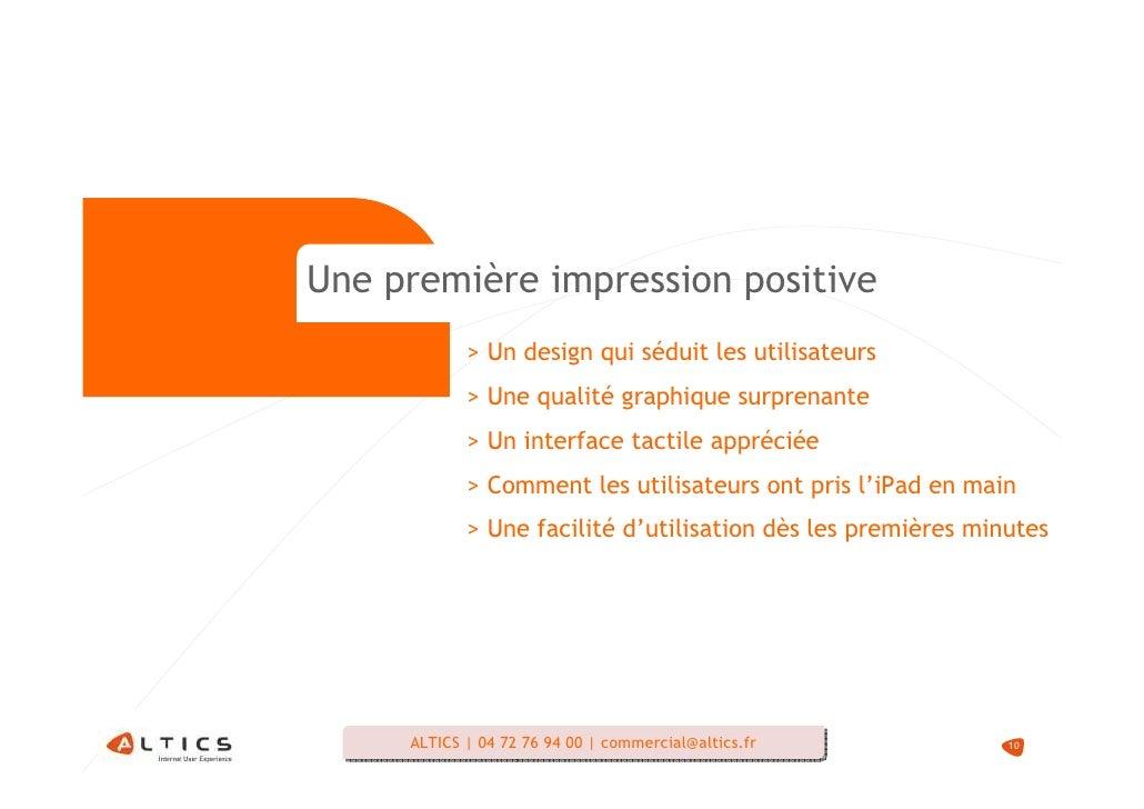 Une première impression positive             > Un design qui séduit les utilisateurs             > Une qualité graphique s...