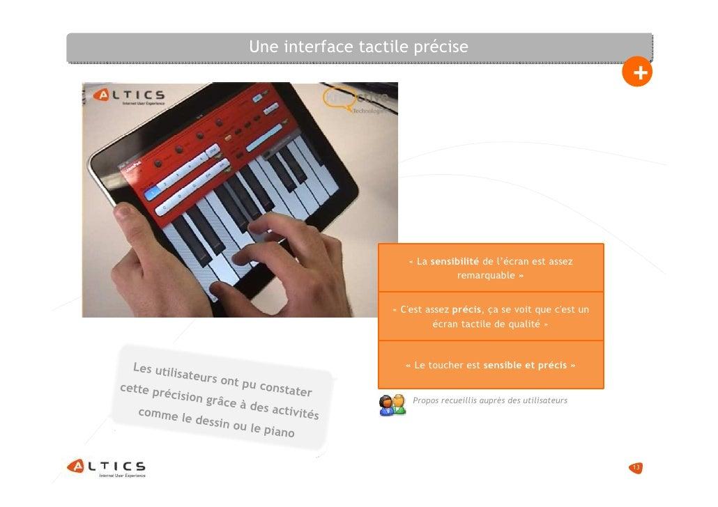 Une interface tactile précise                                                                                           + ...