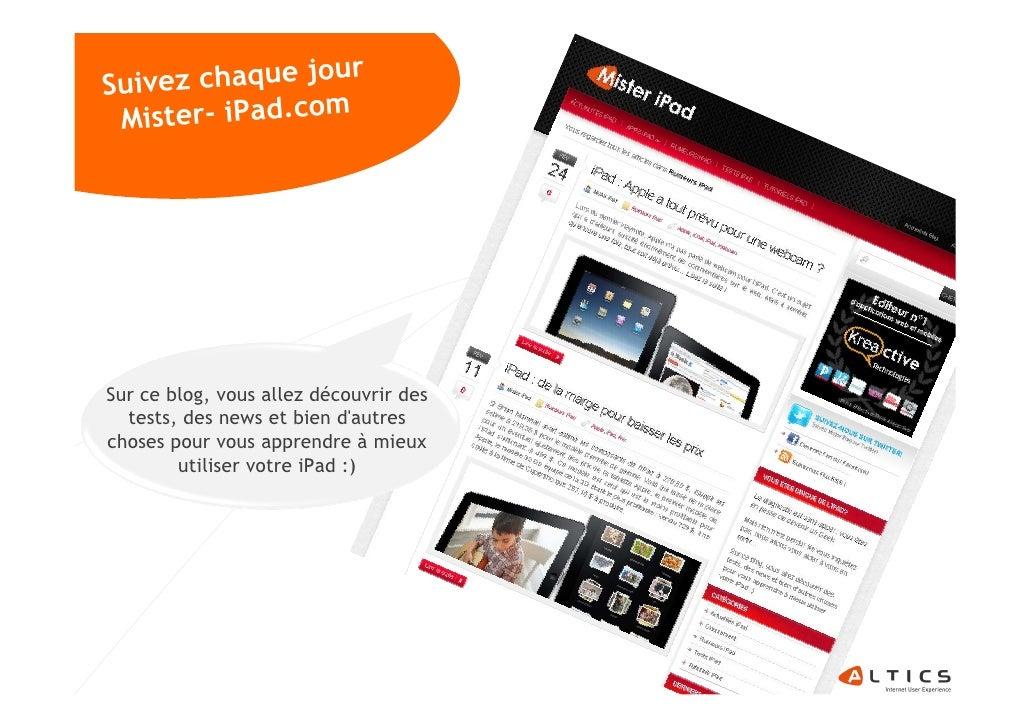 Suivez chaque jour                 m  Mister- iPad.co     Sur ce blog, vous allez découvrir des   tests, des news et bien ...