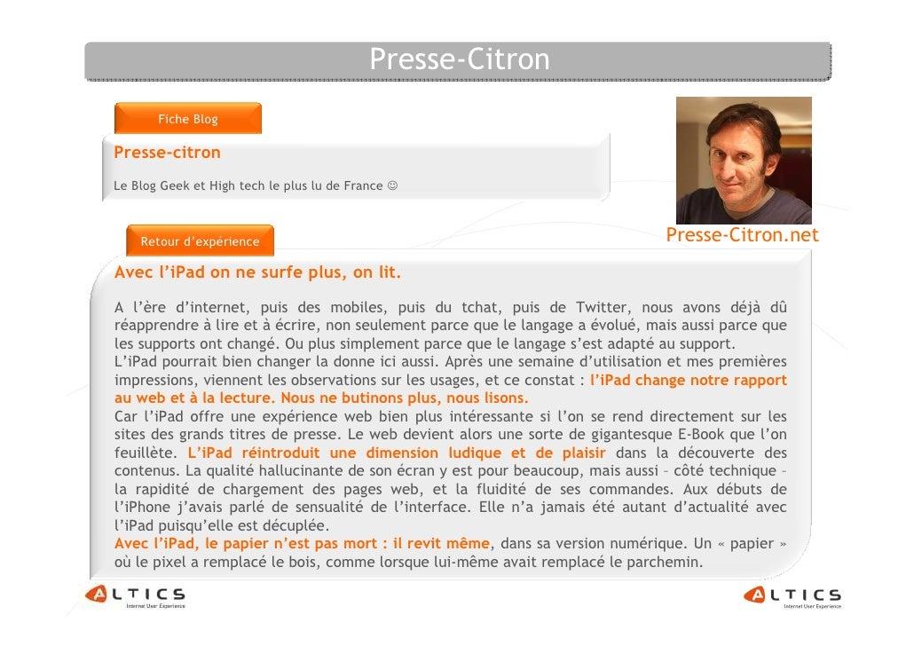 Presse-Citron        Fiche Blog  Presse-citron Le Blog Geek et High tech le plus lu de France ☺        Retour d'expérience...