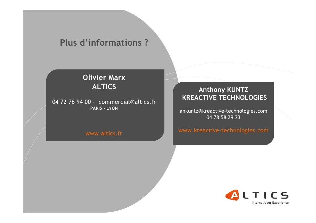 Plus d'informations ?             Olivier Marx              ALTICS                          Anthony KUNTZ                 ...