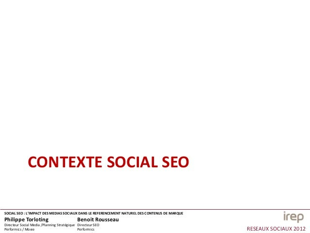 Social SEO, l'impact des medias sociaux dans le référencement naturel des contenus de marques Slide 3