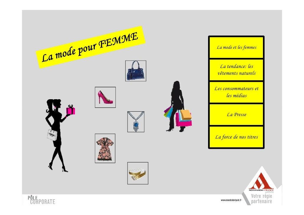 La mode et les femmes     La tendance: les  vêtements naturels  Les consommateurs et       les médias         La Presse   ...