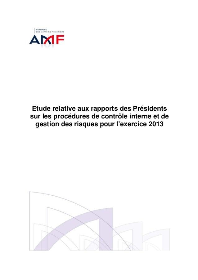 Etude relative aux rapports des Présidents sur les procédures de contrôle interne et de gestion des risques pour l'exercic...