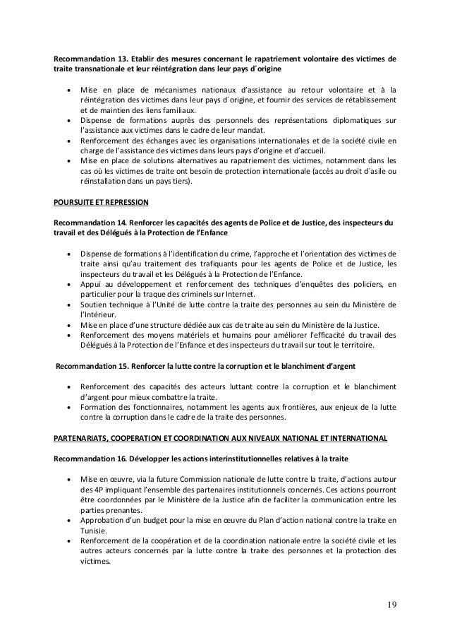19 Recommandation 13. Etablir des mesures concernant le rapatriement volontaire des victimes de traite transnationale et l...