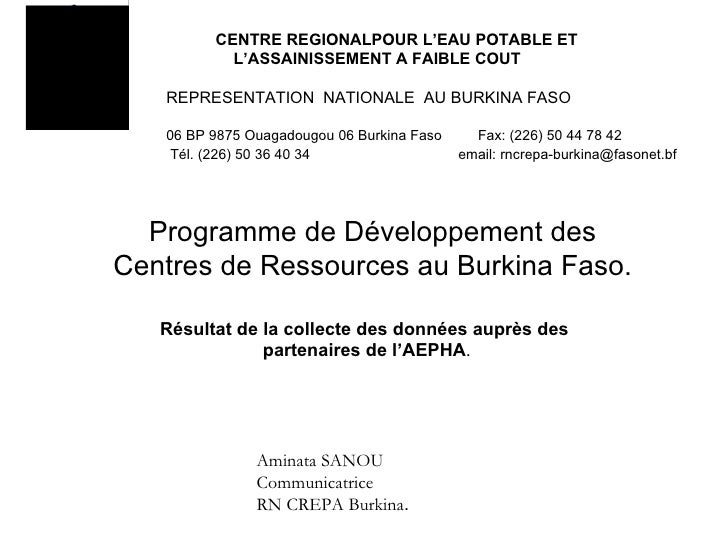 CENTRE REGIONALPOUR L'EAU POTABLE ET   L'ASSAINISSEMENT A FAIBLE COUT REPRESENTATION  NATIONALE  AU BURKINA FASO 06 BP 987...