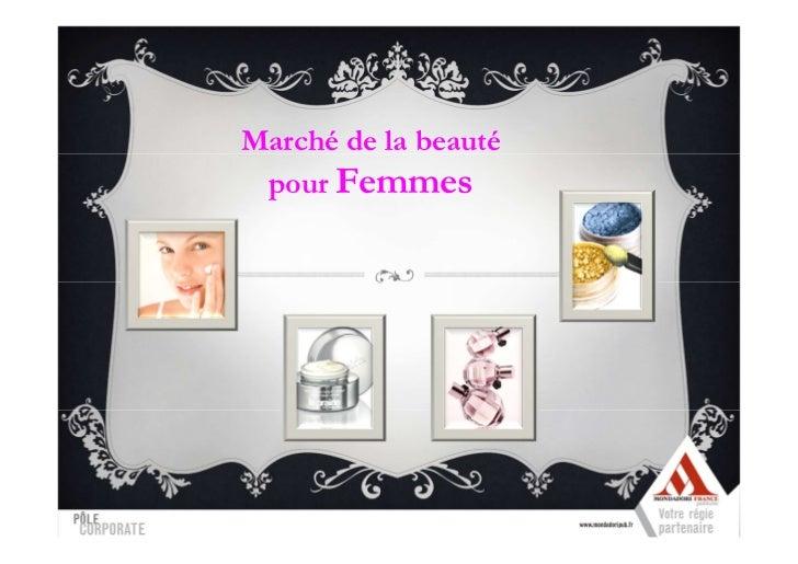 Marché de la beauté pour Femmes