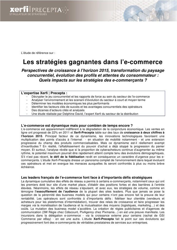 L'étude de référence sur : Les stratégies gagnantes dans l'e-commercePerspectives de croissance à l'horizon 2015, transfor...
