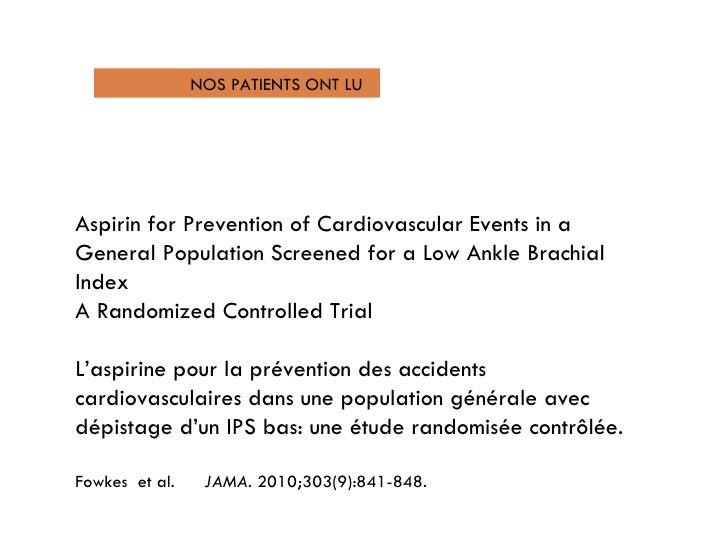 Aspirin for Prevention of Cardiovascular Events in a General Population Screened for a Low Ankle Brachial Index  A Randomi...