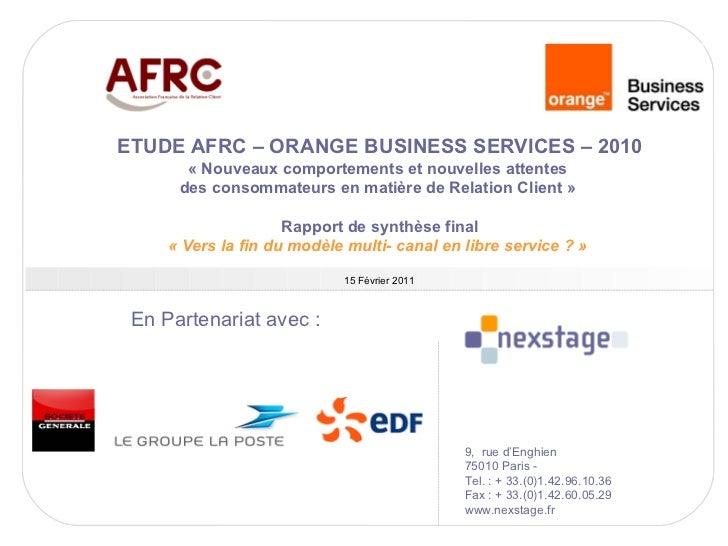 ETUDE AFRC – ORANGE BUSINESS SERVICES – 2010       « Nouveaux comportements et nouvelles attentes      des consommateurs e...