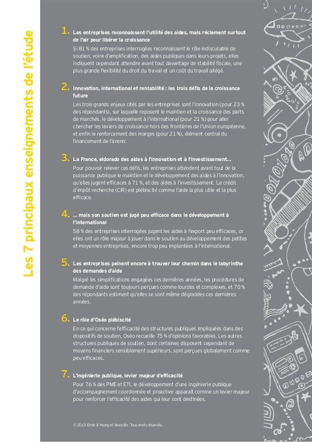 Les 7 principaux enseignements de l'étude   Les entreprises reconnaissent l'utilité des aides, mais réclament surtout     ...