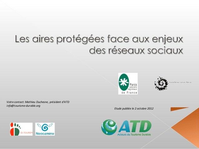 Votre contact: Mathieu Duchesne, président d'ATDinfo@tourisme-durable.org                                                 ...