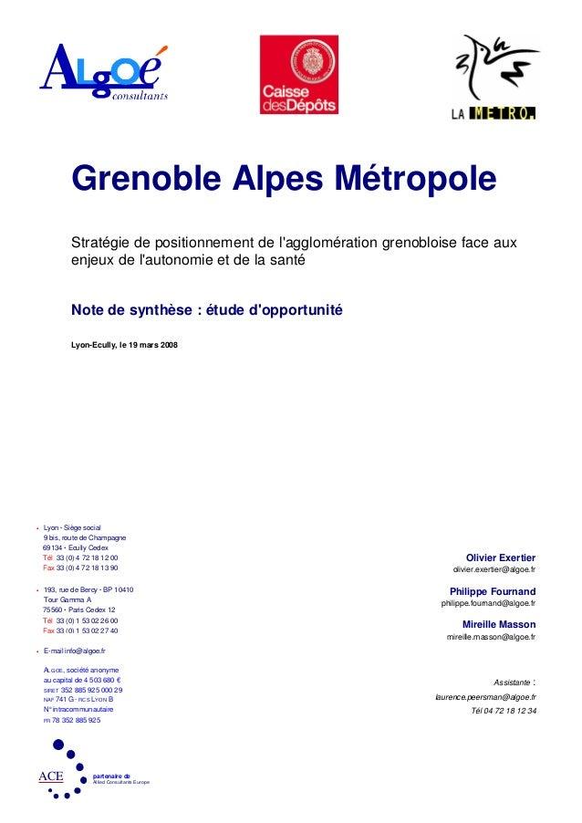 • Lyon . Siège social 9 bis, route de Champagne • 193, rue de Bercy . BP 10410 Tour Gamma A • E-mail info@algoe.fr ALGOE, ...