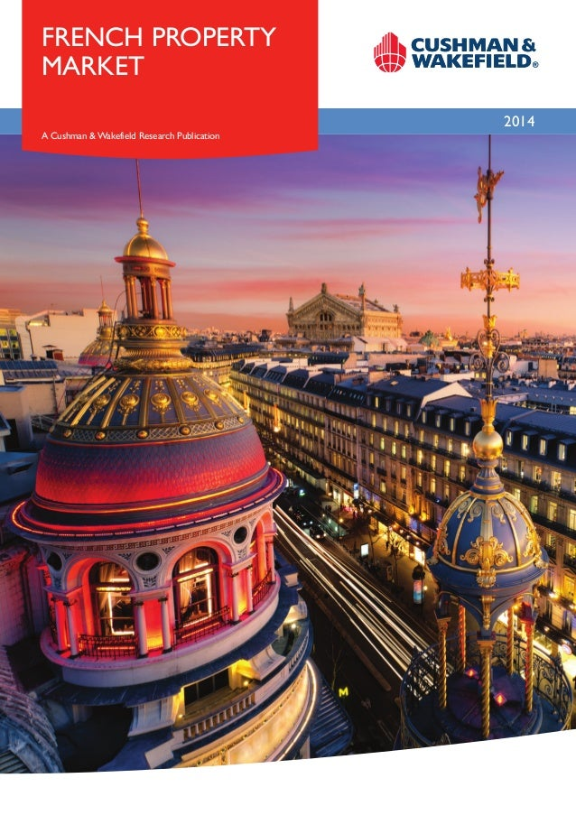 French property Market 2014 A Cushman & Wakefield Research Publication