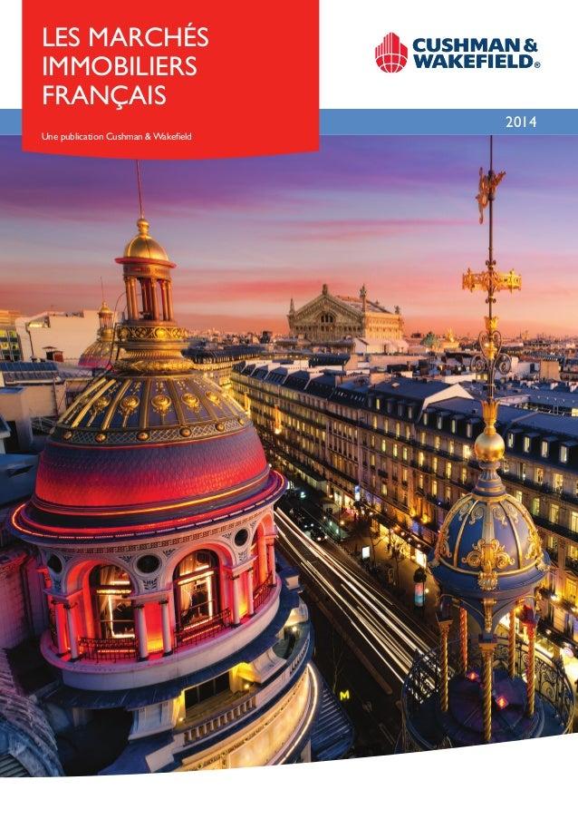 Les Marchés immobiliers français 2014 Une publication Cushman & Wakefield
