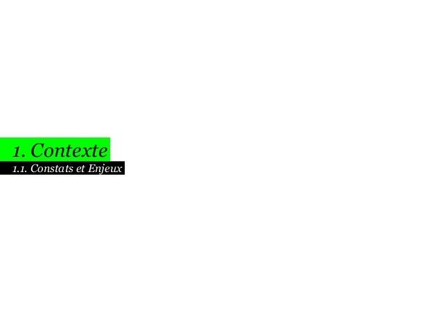 1. Contexte 1.1. Constats et Enjeux