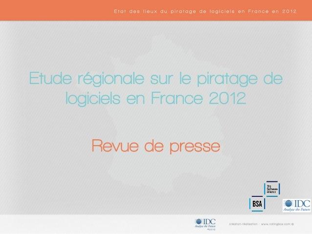 Etude régionale sur le piratage de logiciels en France 2012 Revue de presse