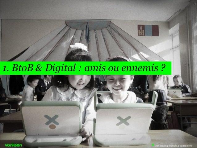 BtoB : Digital for Business - Utiliser les forces du digital pour générer des leads BtoB Slide 3