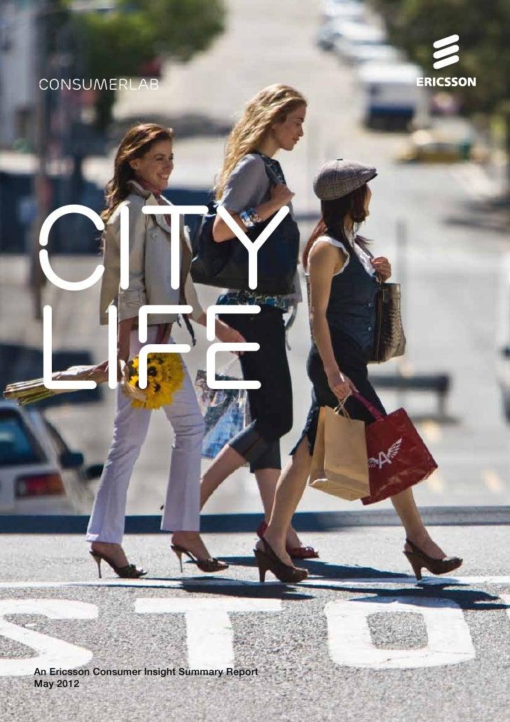 consumerlabCITylifeAn Ericsson Consumer Insight Summary ReportMay 2012