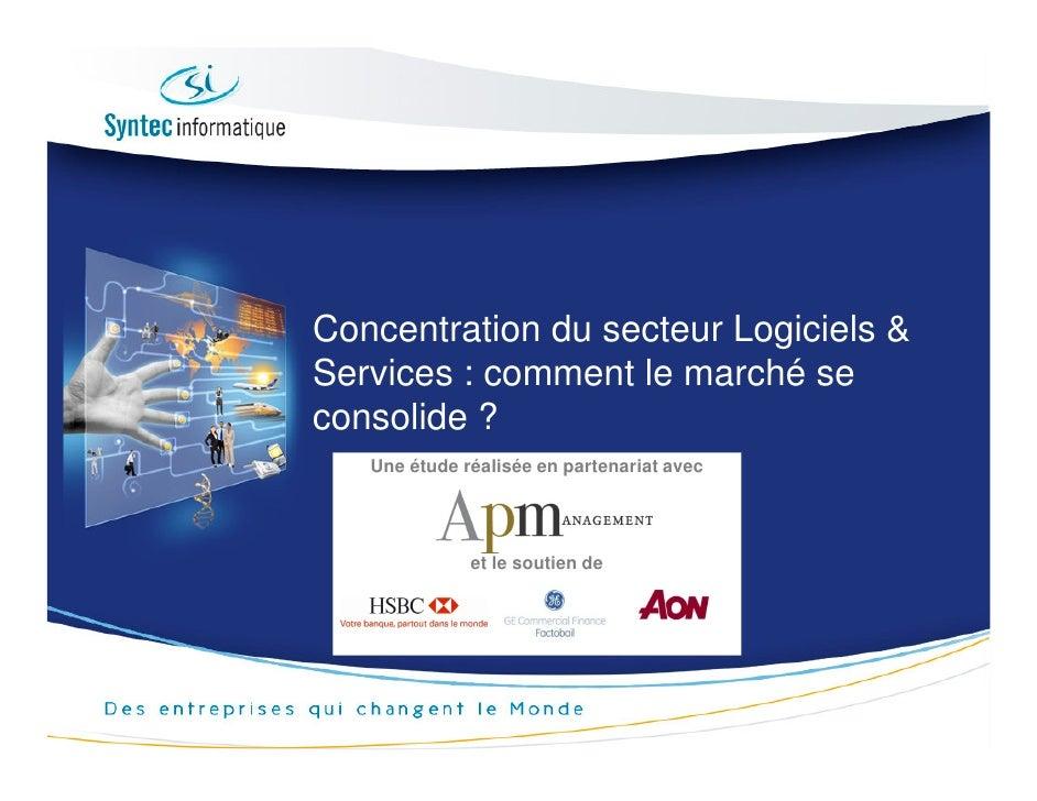 Concentration du secteur Logiciels & Services : comment le marché se consolide ?    Une étude réalisée en partenariat avec...