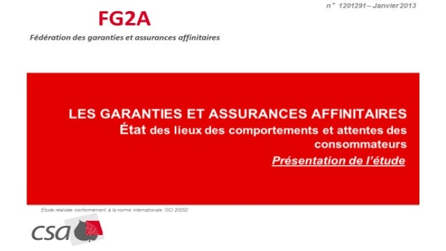 Sommaire - 2 -FG2A – Les assurances affinitaires – Décembre 2012 INTRODUCTION Contexte de l'étude Objectifs de l'étude Mét...