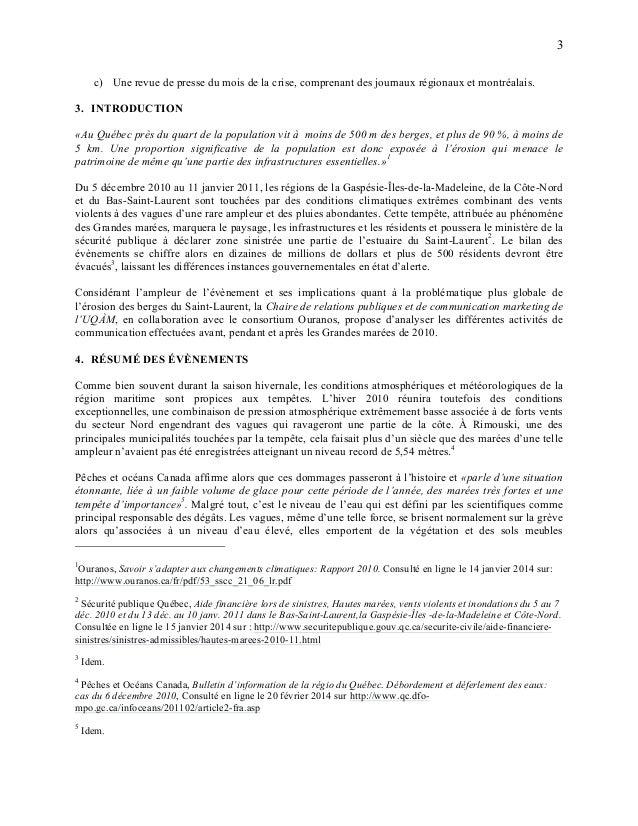 3 c) Une revue de presse du mois de la crise, comprenant des journaux régionaux et montréalais. 3. INTRODUCTION «Au Québec...
