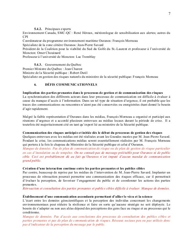 7 5.4.2. Principaux experts Environnement Canada, SMC-QC : René Héroux, météorologue de sensibilisation aux alertes; autre...