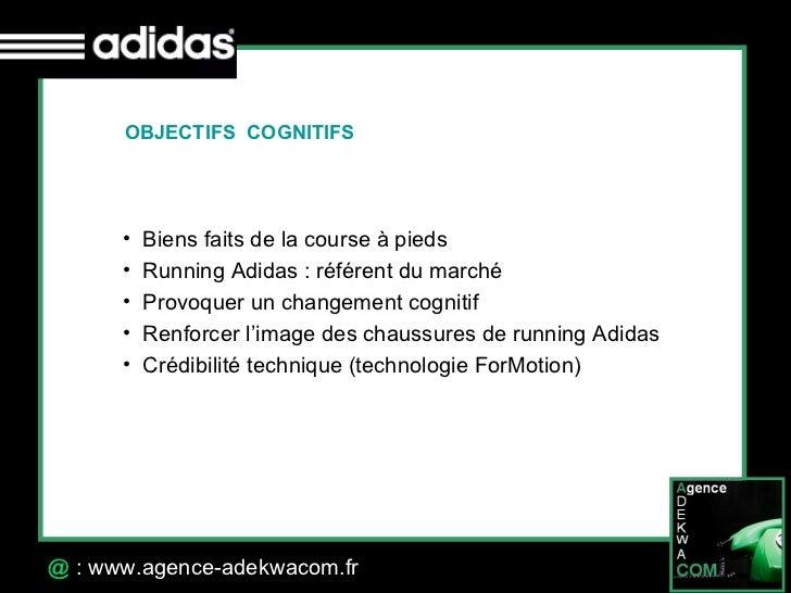 30 Octobre 07 @  : www.agence-adekwacom.fr OBJECTIFS  COGNITIFS <ul><li>Biens faits de la course à pieds </li></ul><ul><li...