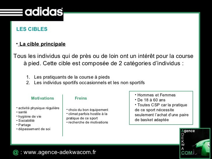 30 Octobre 07 @  : www.agence-adekwacom.fr LES CIBLES <ul><li>La cible principale   </li></ul>Tous les individus qui de pr...