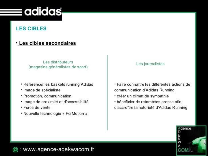 30 Octobre 07 @  : www.agence-adekwacom.fr LES CIBLES <ul><li>Les cibles secondaires </li></ul>Les distributeurs  (magasin...