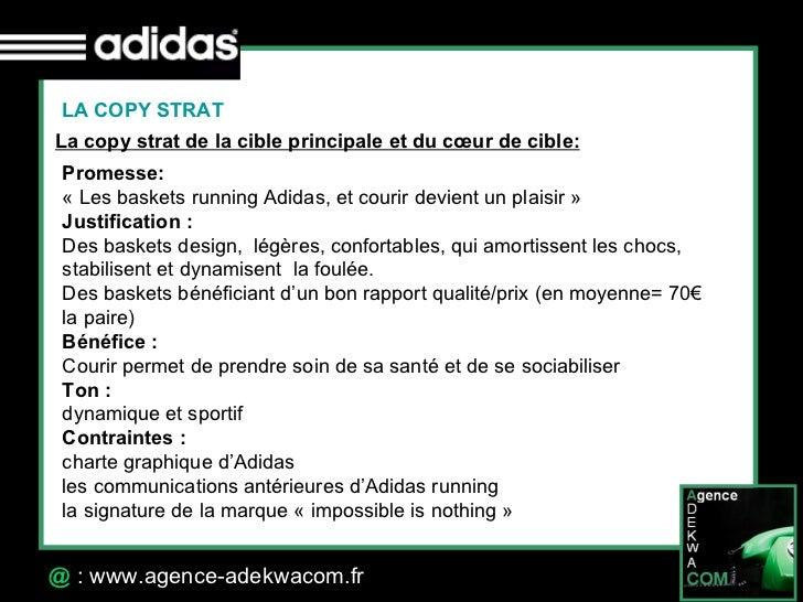30 Octobre 07 @  : www.agence-adekwacom.fr LA COPY STRAT La copy strat de la cible principale et du cœur de cible:   Prome...