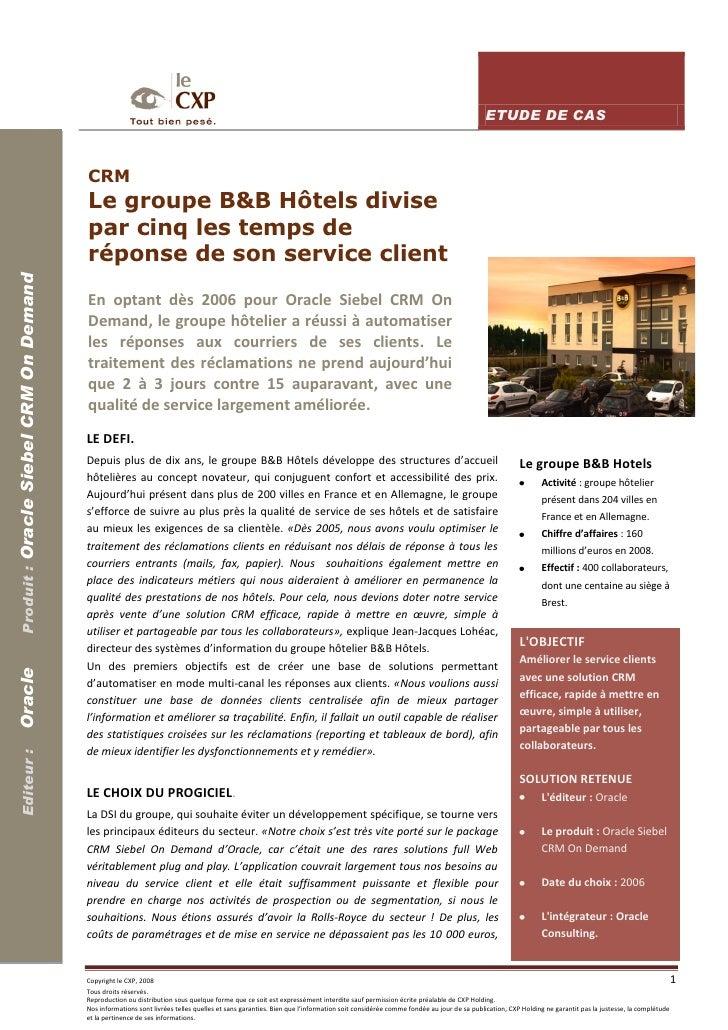 CRM : le groupe B&B Hôtels divise par cinq les temps de réponse de son service client