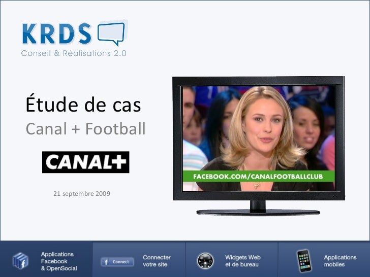 Étude de cas  Canal + Football 21 septembre 2009