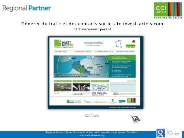 Générer du trafic et des contacts sur le site invest -artois.com Référencement payant  CCI Artois  Regional Partner - Prom...