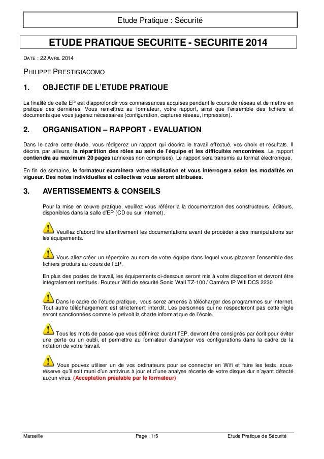 Etude Pratique : Sécurité Marseille Page : 1/5 Etude Pratique de Sécurité ETUDE PRATIQUE SECURITE - SECURITE 2014 DATE : 2...