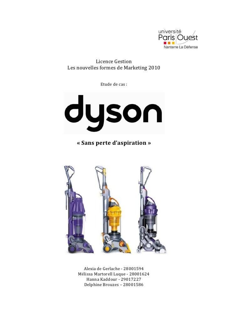 Licence GestionLes nouvelles formes de Marketing 2010              Etude de cas :   « Sans perte d'aspiration »      Alexi...