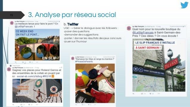 b. Twitter UGC → Gérer le dialogue avec les followers : -poser des questions -demander des suggestions -parler / donner le...