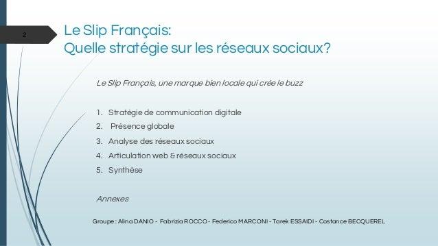 Etude de cas esc130   le slip français Slide 2