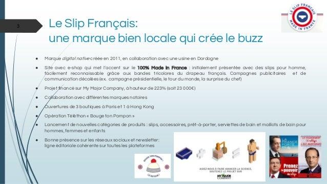 Etude de cas esc130   le slip français Slide 3