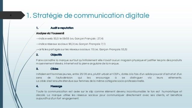1. Audit e-reputation Analyse via Youseemii →indice web: 50,5 le 09/05 (vs. Garçon Français : 27,4) →indice réseaux sociau...