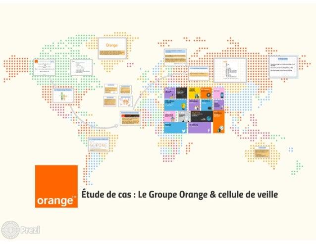 Etude de cas groupe orange & cellule de veille (L'Aria)