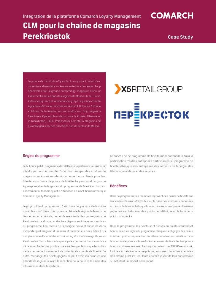 Intégration de la plateforme Comarch Loyalty ManagementCLM pour la chaîne de magasinsPerekriostok                         ...