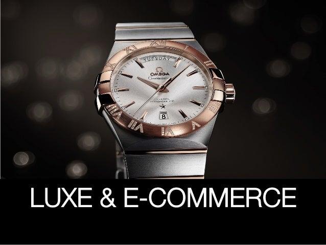 LUXE & E-COMMERCE