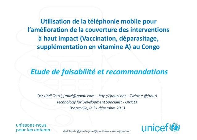 Utilisation de la téléphonie mobile pour l'amélioration de la couverture des interventions à haut impact (Vaccination, dép...