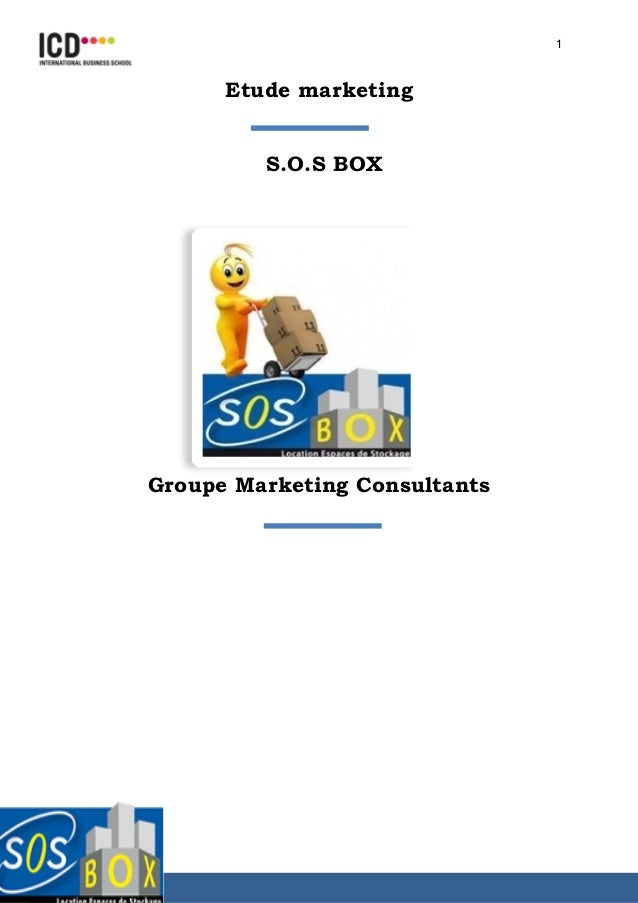 1 Etude marketing  S.O.S BOX Groupe Marketing Consultants